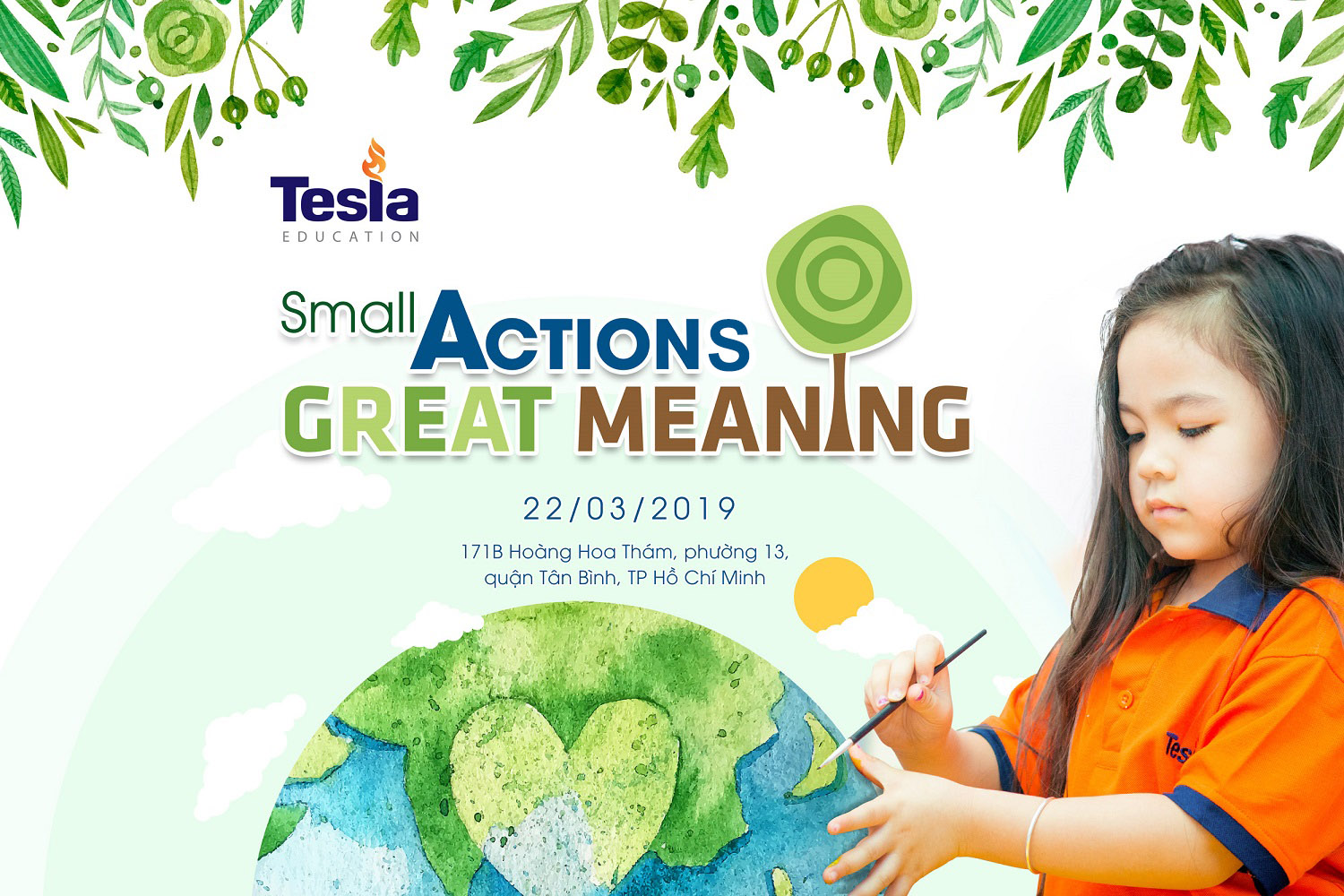 """Ngày trái đất """"small action – great meaning"""""""